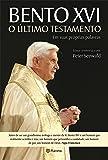 Bento XVI. O Último Testamento