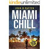 Miami Chill: A Titus Novel (Titus Florida Crime Thriller Series Book 2)