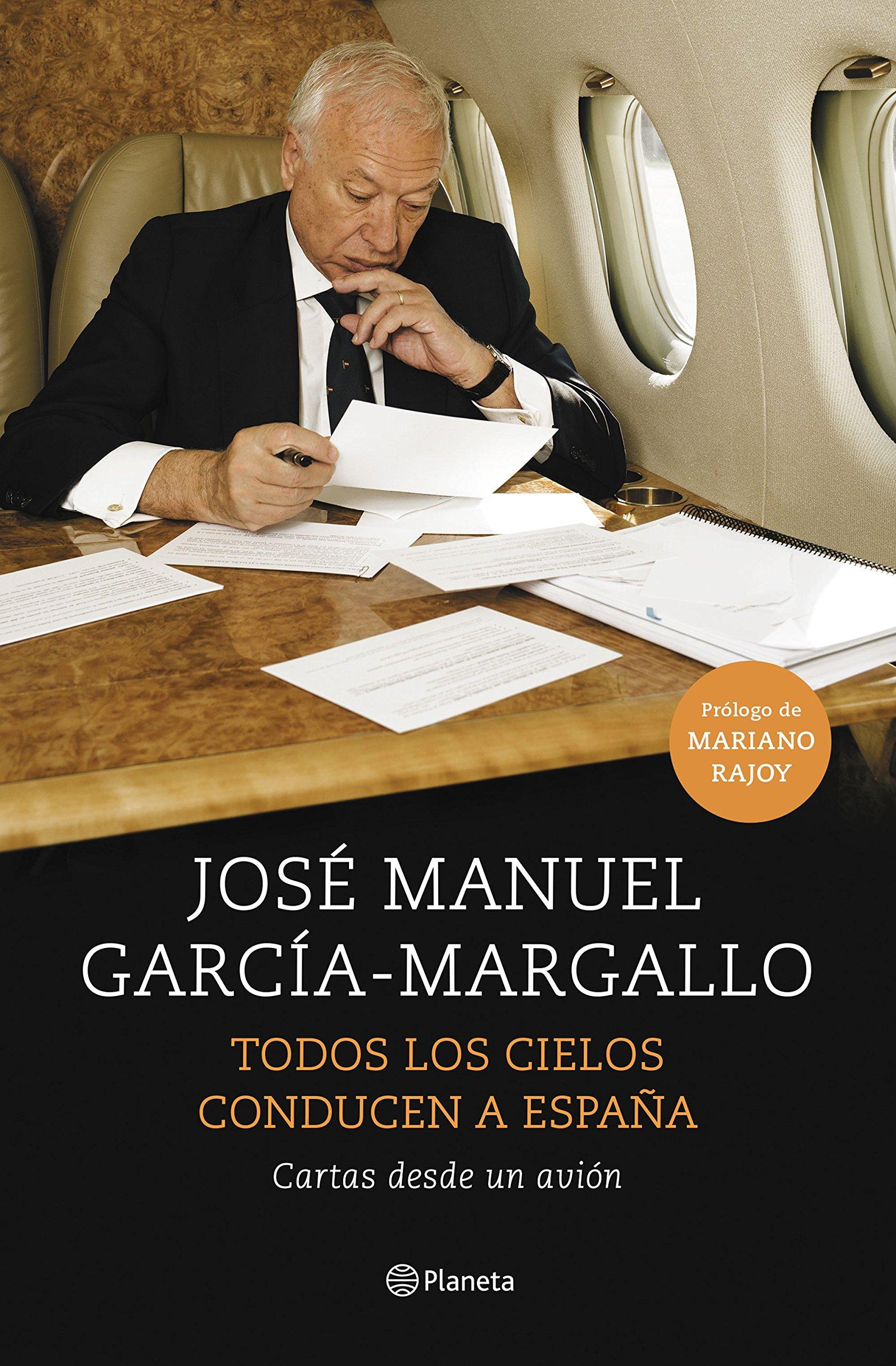 Todos los cielos conducen a España: Cartas desde un avión No ...