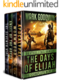 The Days of Elijah-The Complete Box Set: A Novel of the Great Tribulation