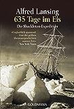 635 Tage im Eis: Die Shackleton-Expedition - (German Edition)