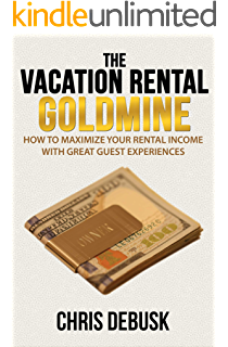 Amazon vacation rental success vacation rental success series the vacation rental goldmine how to maximize your rental income with great guest experiences fandeluxe Choice Image
