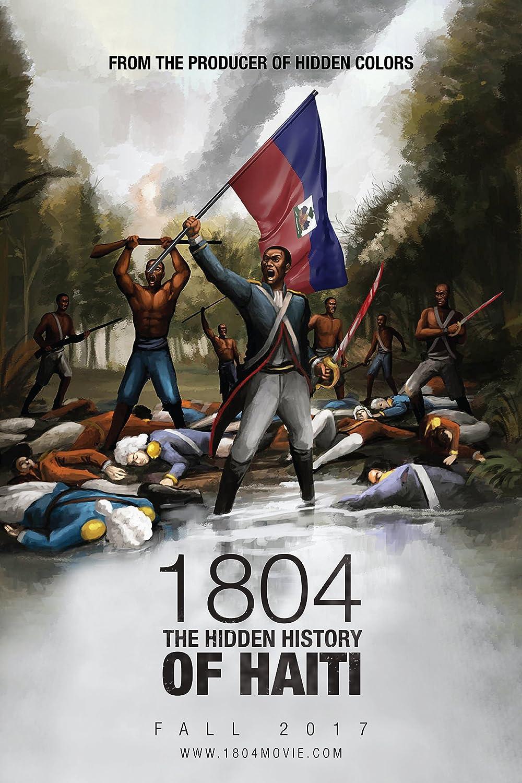 Amazon.com: 1804: The Hidden History of Haiti: Wyclef, Akala, Tariq  Nasheed: Movies & TV
