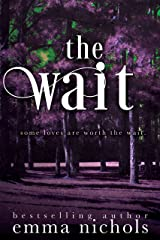 The Wait Kindle Edition