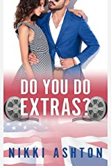 Do You Do Extras?: Enemies To Lovers, Romantic Comedy Kindle Edition