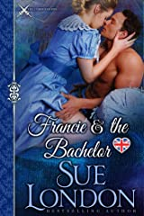 Francie & the Bachelor: A Caversham-Haberdasher Crossover Kindle Edition