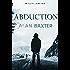 Abduction: Alex Caine Book 3