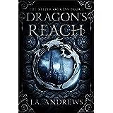 Dragon's Reach: An epic fantasy adventure (The Keeper Origins Book 1)