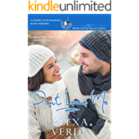Don't Leave Me: A sweet, faith-filled second chances romance at Christmas