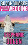 Beachcomber Wedding: Beachcomber Investigations Book 5