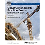 PPI Construction Depth Practice Exams for the Civil PE Exam, 3rd Edition – Comprehensive Practice Exams for the NCEES PE…