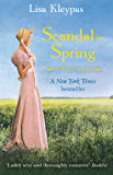 Scandal In Spring: Number 4 in series (The Wallflowers)