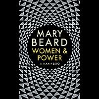 Women & Power: A Manifesto