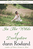 In the Wilds of Derbyshire