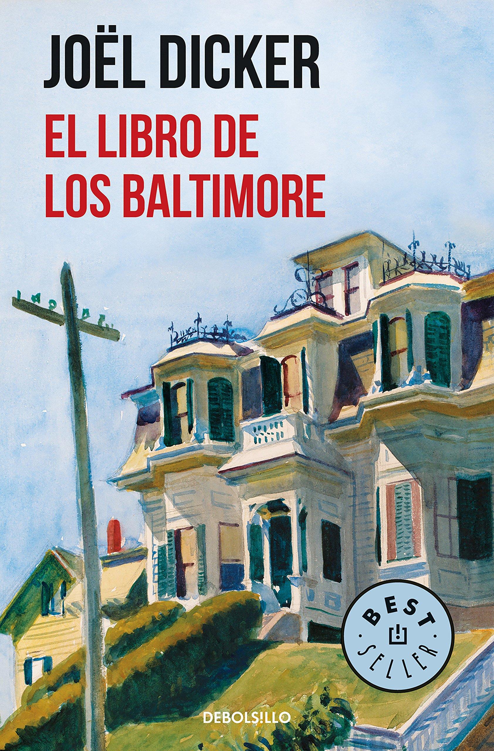 El Libro de los Baltimore (BEST SELLER): Amazon.es: Joël Dicker: Libros