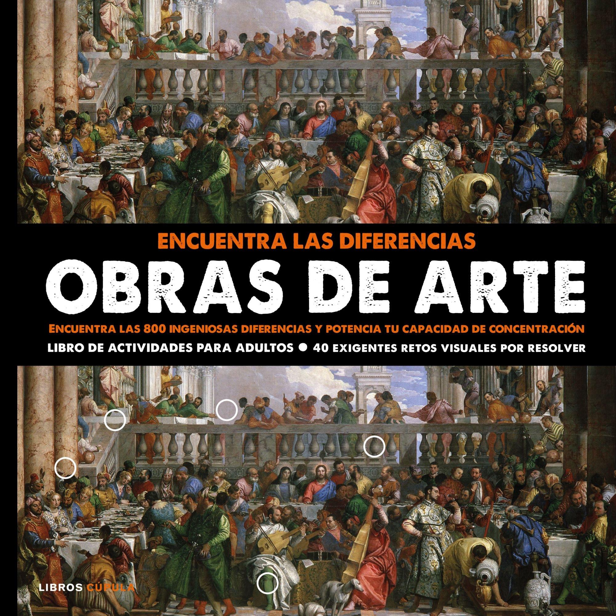 Encuentra las diferencias. Obras de arte: Encuentra las 800 ingeniosas diferencias y potencia tu capacidad de concentración Hobbies: Amazon.es: AA.