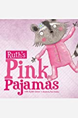 Ruth's Pink Pajamas (Little Boost) Kindle Edition