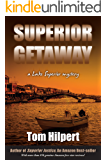 Superior Getaway: a lake Superior Mystery (Lake Superior Mysteries Book 4)