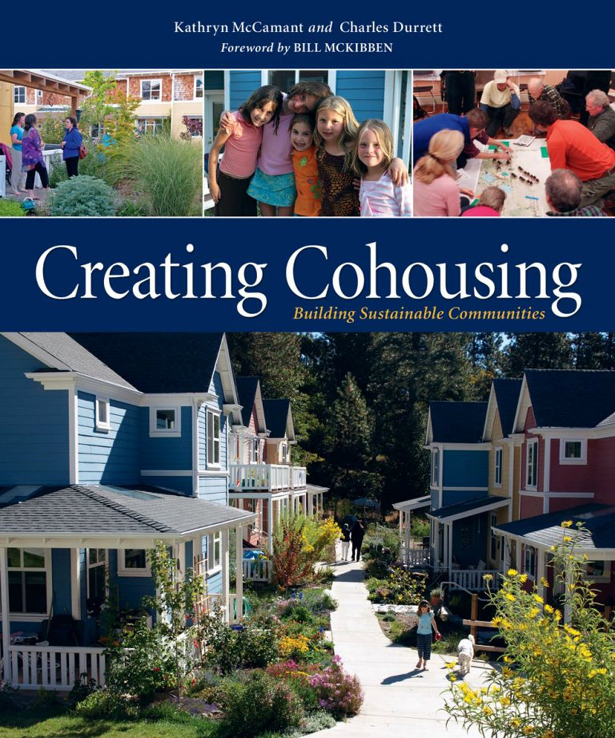 A Community Approach to Independent Living The Senior Cohousing Handbook-2nd Edition