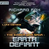Earth Defiant: The Ember War, Book 4