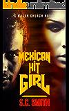 Mexican Hit Girl (Mason Church Book 1)