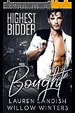 Bought: Highest Bidder (English Edition)