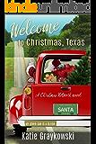 Welcome to Christmas, Texas: A Christmas Network Novel