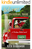 Welcome to Christmas, Texas: A Christmas Network Novel