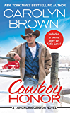 Cowboy Honor: Two stories for the price of one (Longhorn Canyon)