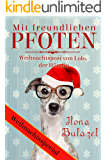 Mit freundlichen Pfoten – Weihnachtspost von Lolo, der Hündin