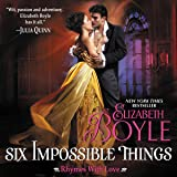 Six Impossible Things: Rhymes with Love, Book 6