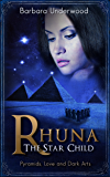 Rhuna - The Star Child (A Quest for Ancient Wisdom Book 3)