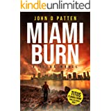 Miami Burn: A Titus Novel (Titus Florida Crime Thriller Series Book 1)