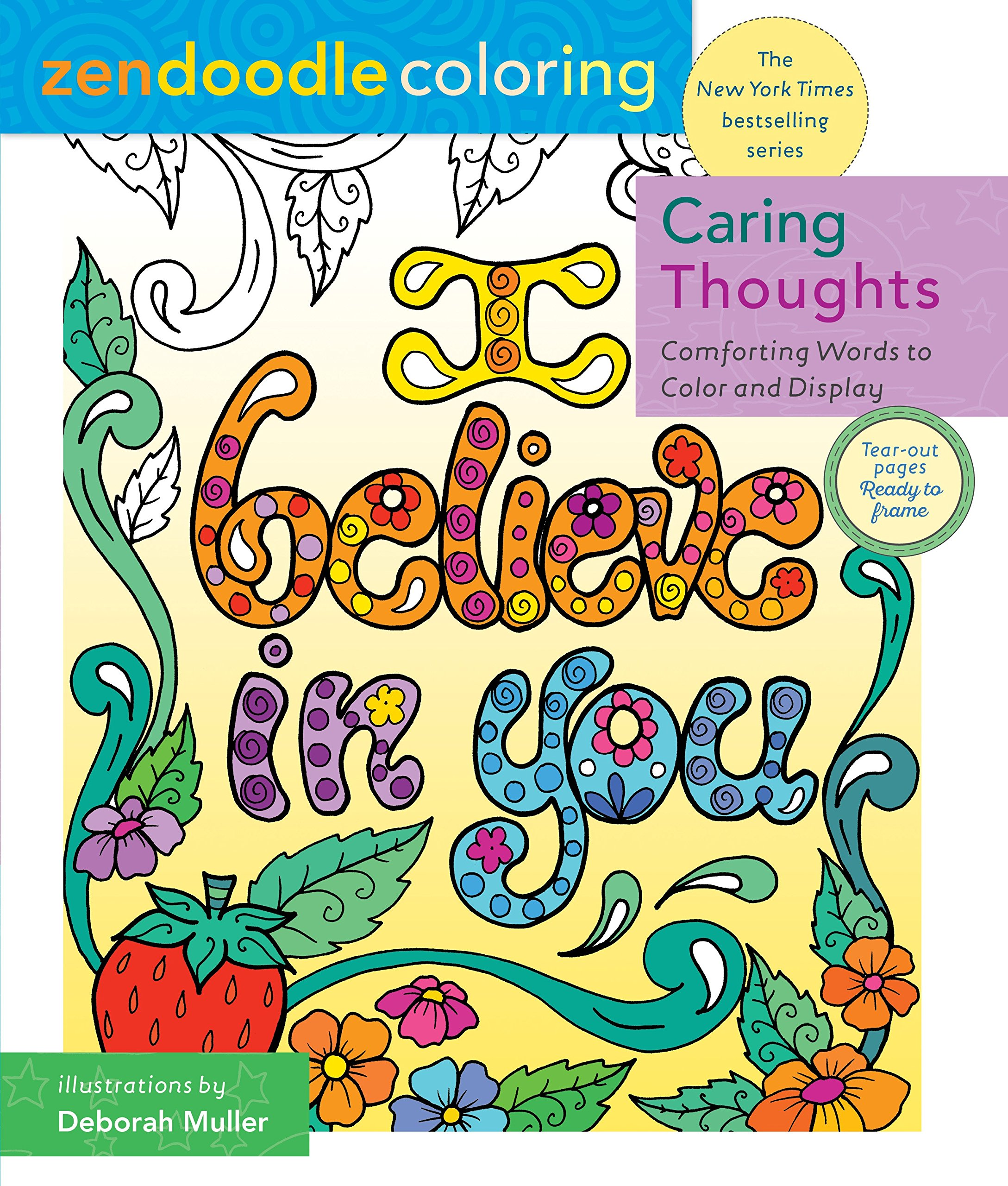 Zendoodle Coloring: Caring Thoughts: Comforting Words to Color and Display pdf