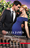 Heiress's Pregnancy Scandal (One Night With Consequences)