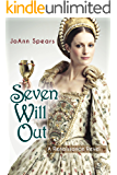 Seven Will Out: A Renaissance Revel