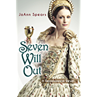 Seven Will Out: A Renaissance Revel (English Edition)