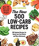 The New 500 Low-Carb Recipes: 500 Updated Recipes