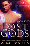Lost Gods: Summoners Book Two (English Edition)