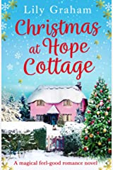 Christmas at Hope Cottage: A magical feel good romance novel Kindle Edition