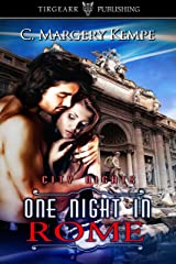 One Night in Rome: City Nights Series: #3 Kindle Edition