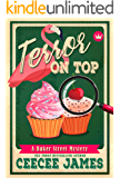 Terror on Top (Baker Street Cozy Mysteries Book 7)