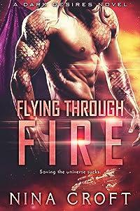 Flying Through Fire (Dark Desires)