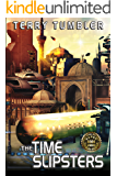 The Time Slipsters (The Dreadnought Collective Book 3)