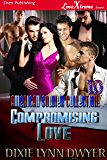 The American Soldier Collection 10: Compromising Love [The American Soldier Collection 10] (Siren Publishing LoveXtreme…