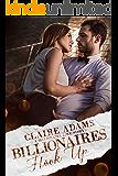 Billionaires Hook Up - A Standalone Novel (A Billionaire Office Romance Love Story) (Billionaires - Book #8)