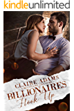 Billionaires Hook Up - A Standalone Novel (A Billionaire Office Romance Love Story) (Billionaires - Book #8) (English Edition)