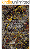 Twenty Paintings Why We Will Always Love Jackson Pollock (English Edition)