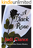 A Black Rose (A Detective Mike Mastro Mystery Book 1)
