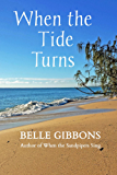 When the Tide Turns (The Sandpiper Bay Series Book 2)